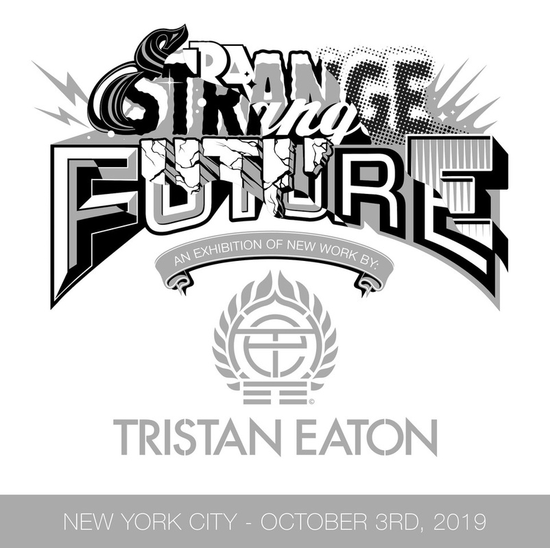 Strange Future: An Exhibition of New Work by Tristan Eaton