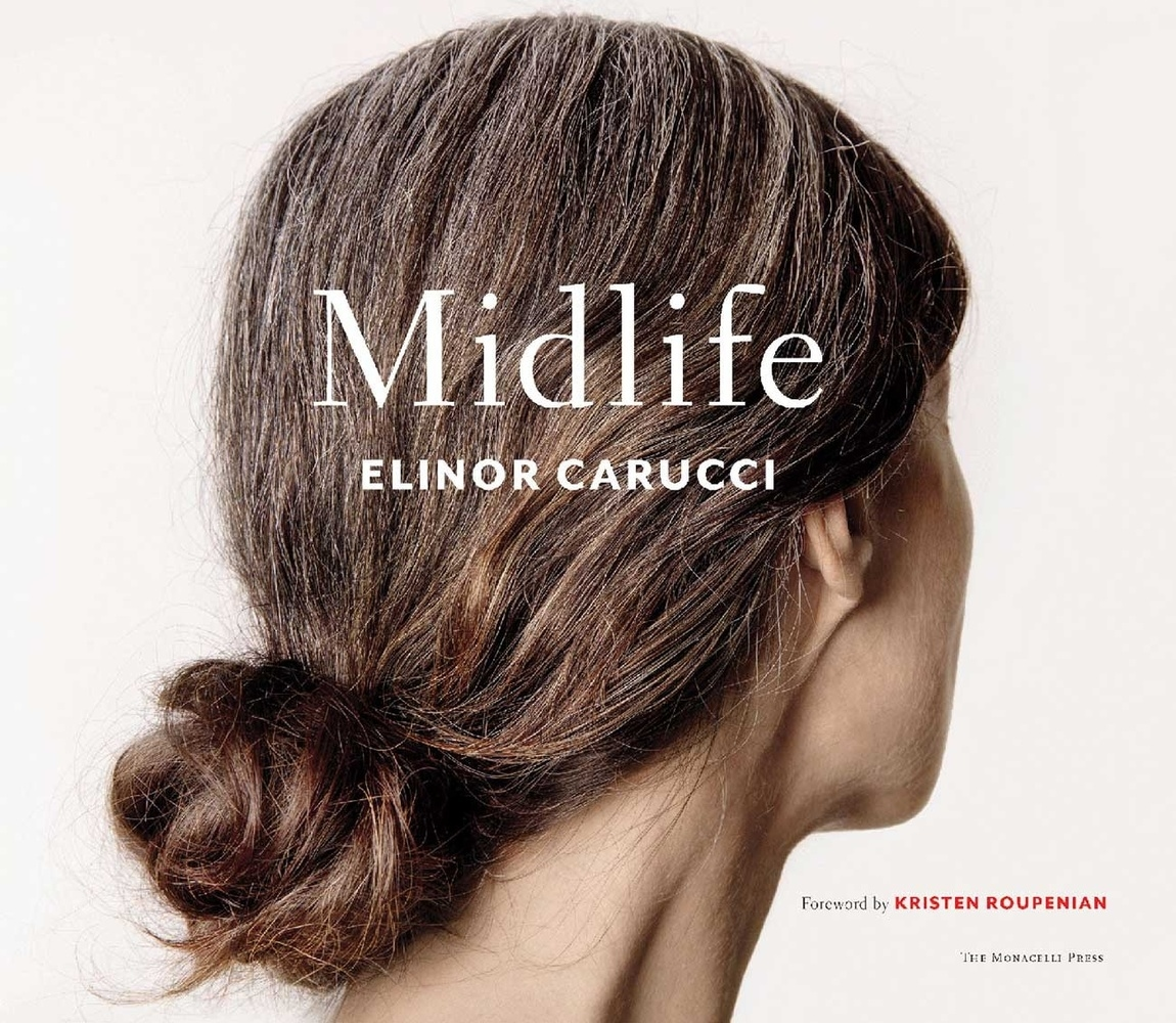 Solo Exhibition 'Midlife' by Elinor Carucci Opens at Edwynn Houk Gallery